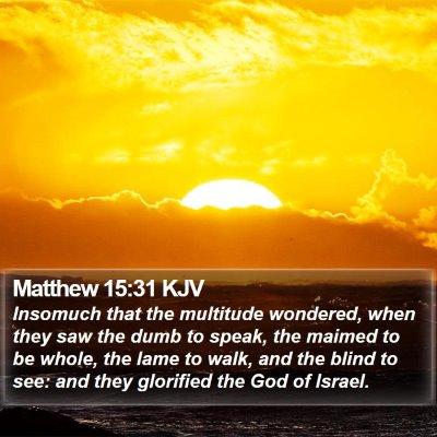 Matthew 15:31 KJV Bible Verse Image