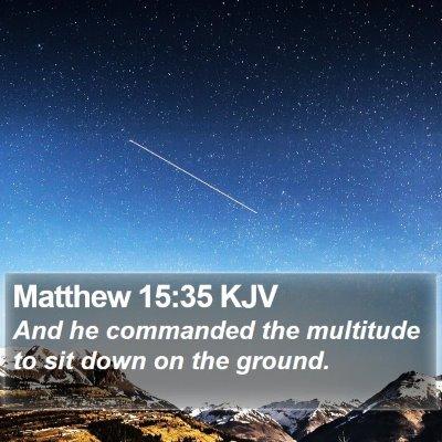 Matthew 15:35 KJV Bible Verse Image
