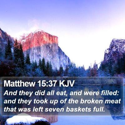 Matthew 15:37 KJV Bible Verse Image