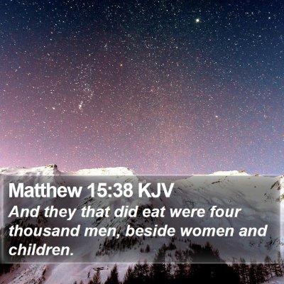 Matthew 15:38 KJV Bible Verse Image