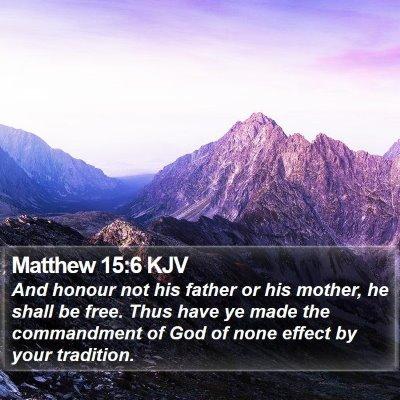 Matthew 15:6 KJV Bible Verse Image