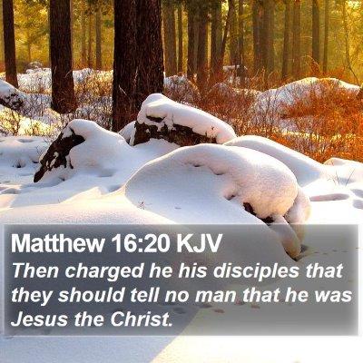 Matthew 16:20 KJV Bible Verse Image
