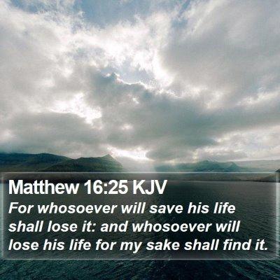 Matthew 16:25 KJV Bible Verse Image
