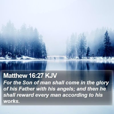 Matthew 16:27 KJV Bible Verse Image