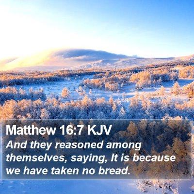 Matthew 16:7 KJV Bible Verse Image