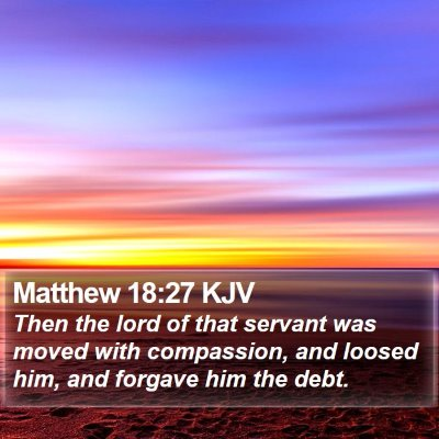 Matthew 18:27 KJV Bible Verse Image