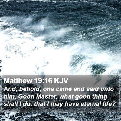 Matthew 19:16 KJV Bible Verse Image