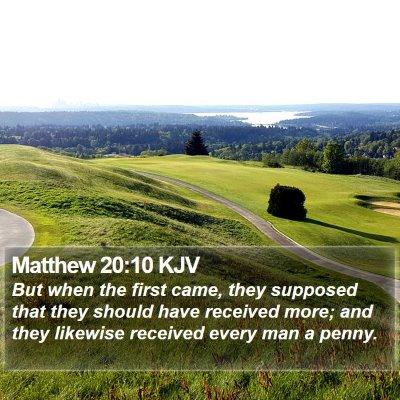 Matthew 20:10 KJV Bible Verse Image