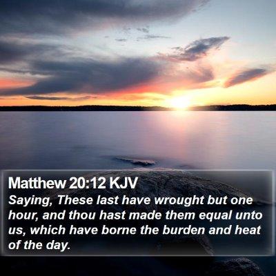 Matthew 20:12 KJV Bible Verse Image