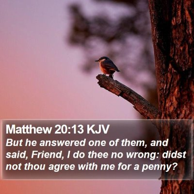 Matthew 20:13 KJV Bible Verse Image
