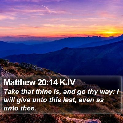 Matthew 20:14 KJV Bible Verse Image