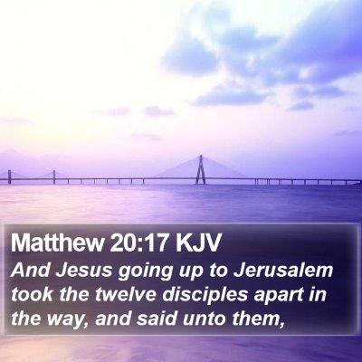 Matthew 20:17 KJV Bible Verse Image