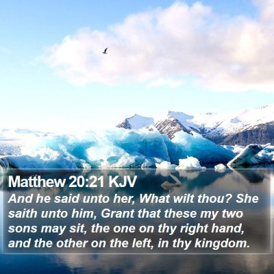 Matthew 20:21 KJV Bible Verse Image