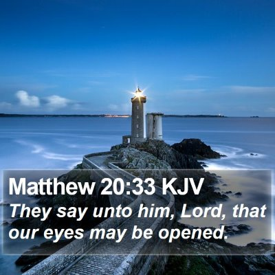 Matthew 20:33 KJV Bible Verse Image