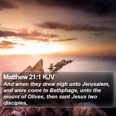 Matthew 21:1 KJV Bible Verse Image