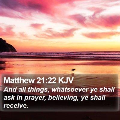 Matthew 21:22 KJV Bible Verse Image
