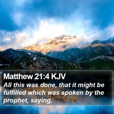 Matthew 21:4 KJV Bible Verse Image