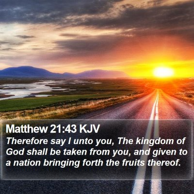 Matthew 21:43 KJV Bible Verse Image