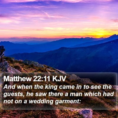 Matthew 22:11 KJV Bible Verse Image