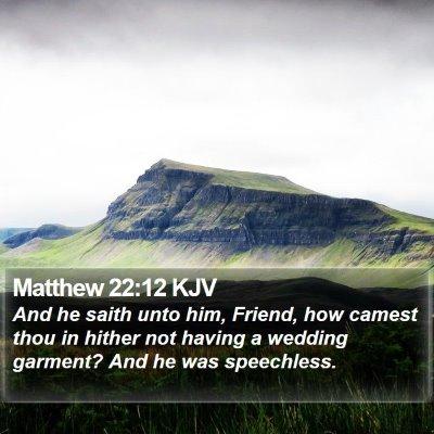 Matthew 22:12 KJV Bible Verse Image