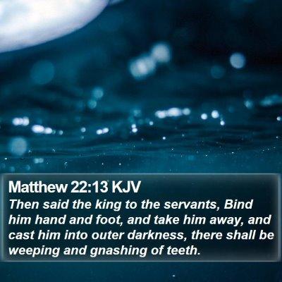 Matthew 22:13 KJV Bible Verse Image
