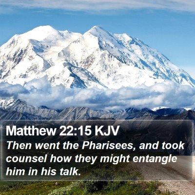 Matthew 22:15 KJV Bible Verse Image