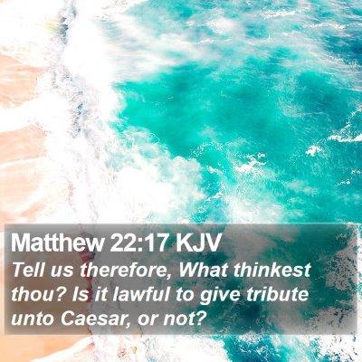 Matthew 22:17 KJV Bible Verse Image
