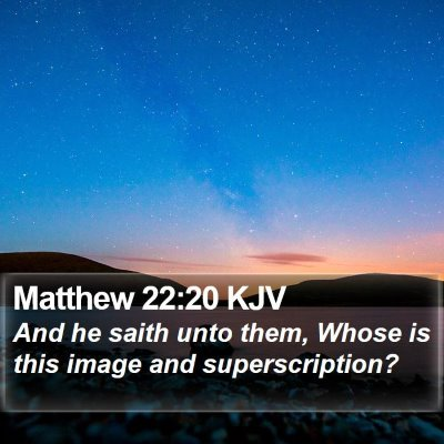 Matthew 22:20 KJV Bible Verse Image