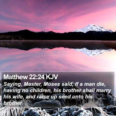 Matthew 22:24 KJV Bible Verse Image