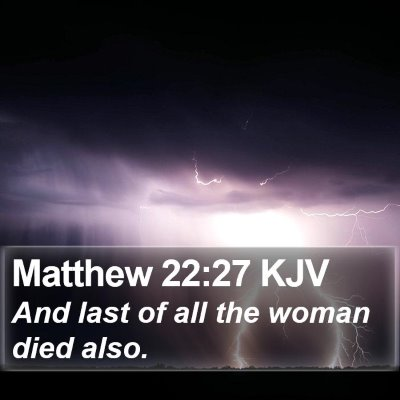 Matthew 22:27 KJV Bible Verse Image