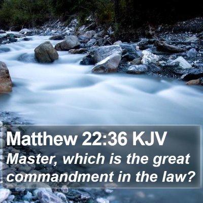 Matthew 22:36 KJV Bible Verse Image