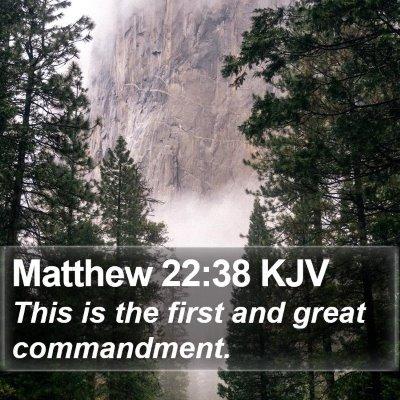 Matthew 22:38 KJV Bible Verse Image