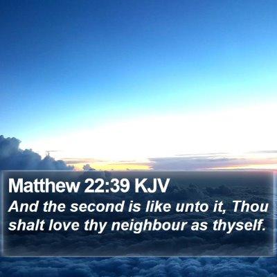 Matthew 22:39 KJV Bible Verse Image