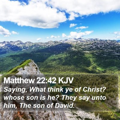 Matthew 22:42 KJV Bible Verse Image