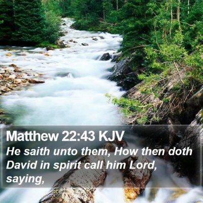 Matthew 22:43 KJV Bible Verse Image