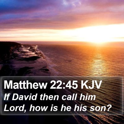 Matthew 22:45 KJV Bible Verse Image