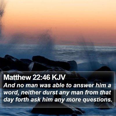 Matthew 22:46 KJV Bible Verse Image