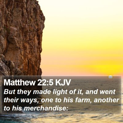 Matthew 22:5 KJV Bible Verse Image