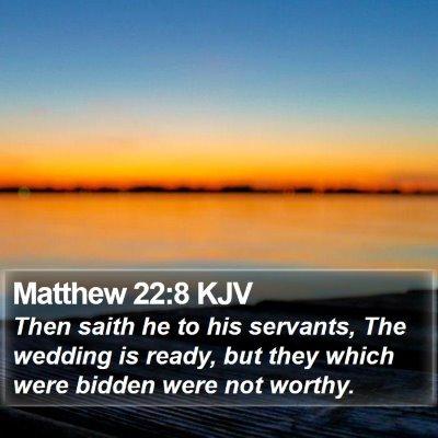 Matthew 22:8 KJV Bible Verse Image