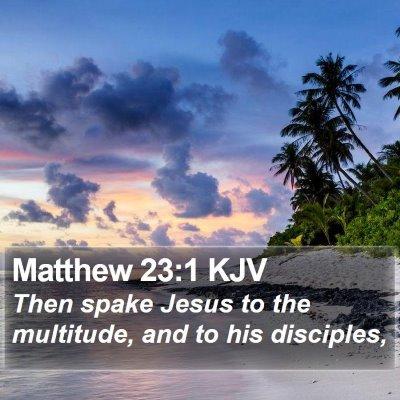 Matthew 23:1 KJV Bible Verse Image