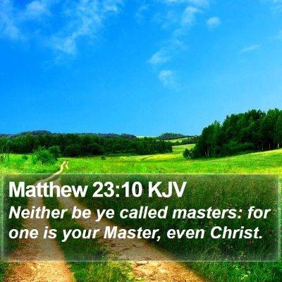 Matthew 23:10 KJV Bible Verse Image