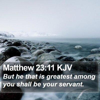 Matthew 23:11 KJV Bible Verse Image