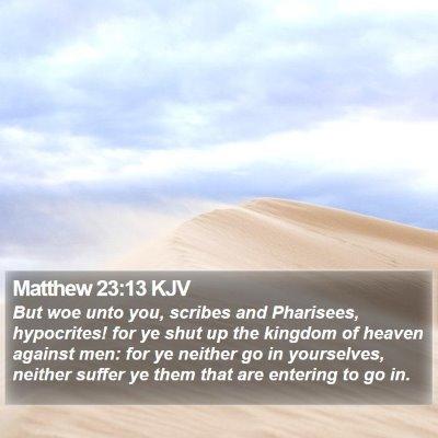 Matthew 23:13 KJV Bible Verse Image