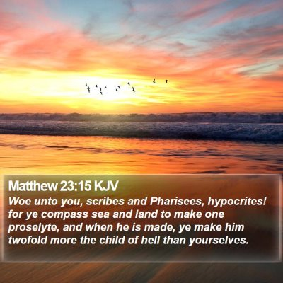 Matthew 23:15 KJV Bible Verse Image
