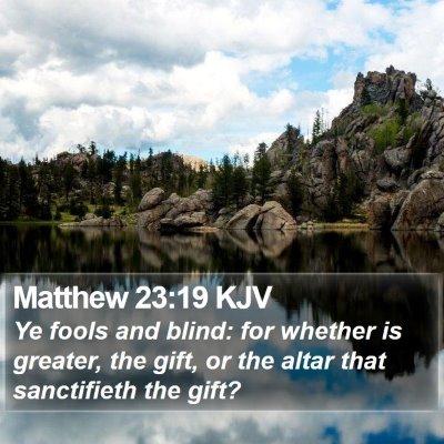 Matthew 23:19 KJV Bible Verse Image
