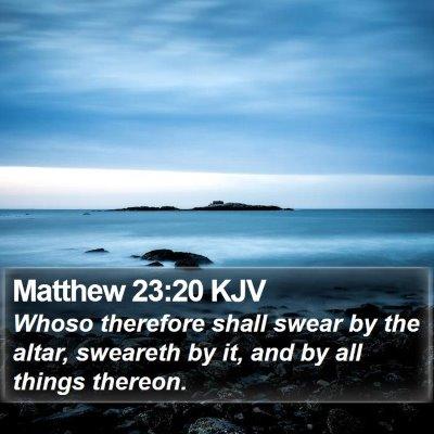 Matthew 23:20 KJV Bible Verse Image