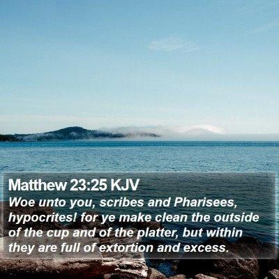 Matthew 23:25 KJV Bible Verse Image