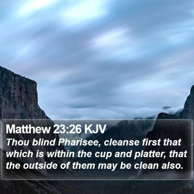 Matthew 23:26 KJV Bible Verse Image