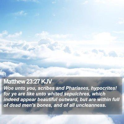 Matthew 23:27 KJV Bible Verse Image