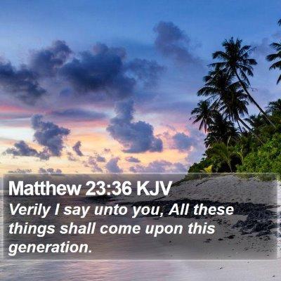 Matthew 23:36 KJV Bible Verse Image